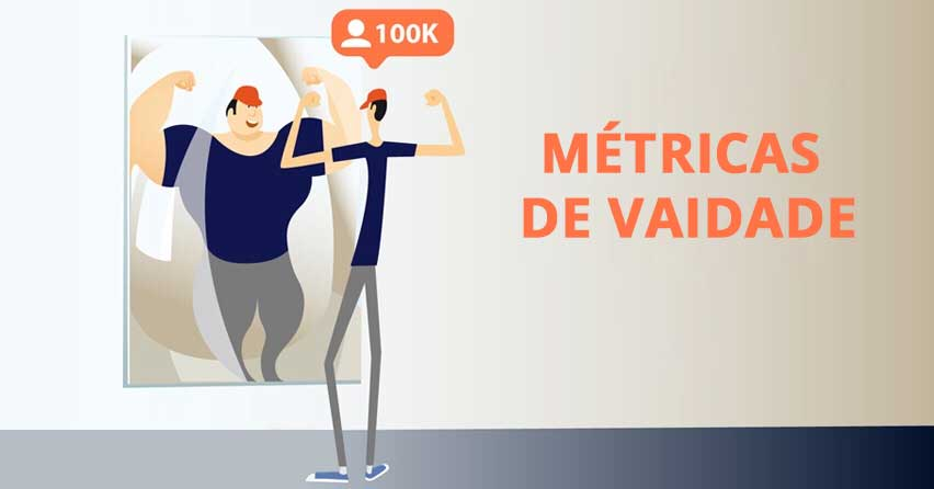 https://consultormarketing.digital/wp-content/uploads/2020/07/Métricas-de-Vaidade.jpg